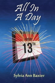 All in a day ebook by Sylvia Ann Baxter