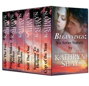 Beginnings: Six Series Starters ebook by Kathryn Shay
