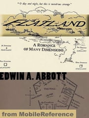 Flatland: A Romance Of Many Dimensions (Mobi Classics) ebook by Edwin A Abbott