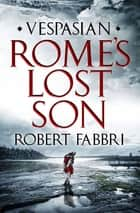 Rome's Lost Son ebook by