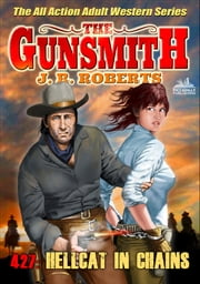 The Gunsmith 427: Hellcat in Chains ebook by JR Roberts