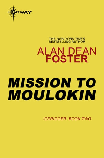 Mission to Moulokin ebook by Alan Dean Foster
