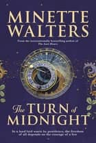 The Turn of Midnight - A Novel ebook by Minette Walters