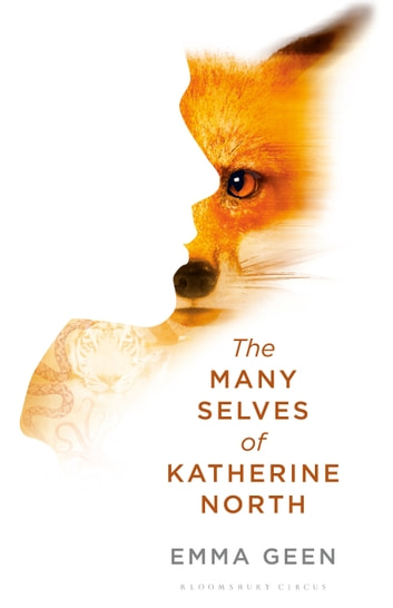 The Many Selves of Katherine North ebook by Emma Geen