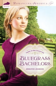 Bluegrass Bachelors ebook by Jennifer Johnson