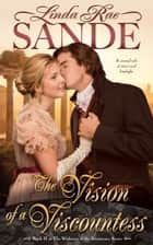 The Vision of a Viscountess ebook by Linda Rae Sande