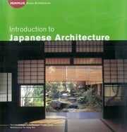 Introduction to Japanese Architecture ebook by Michiko Young,David  Young,Tan Hong Yew