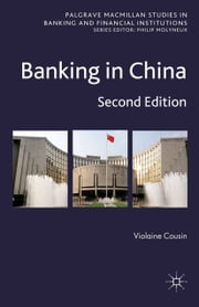 Banking in China - Second Edition ebook by V. Cousin