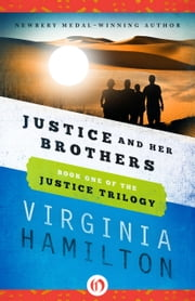 Justice and Her Brothers ebook by Virginia Hamilton