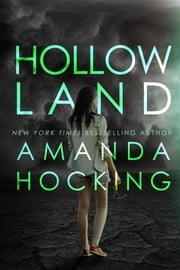 Hollowland (The Hollows #1) ebook by Amanda Hocking
