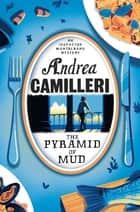 The Pyramid of Mud eBook by Andrea Camilleri