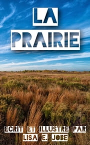La Prairie ebook by Lisa E. Jobe