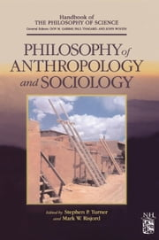 Philosophy of Anthropology and Sociology: A Volume in the Handbook of the Philosophy of Science Series ebook by Gabbay, Dov M.