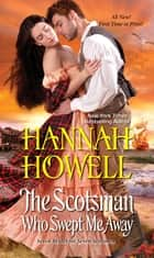 The Scotsman Who Swept Me Away ebook by Hannah Howell