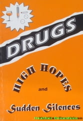 Drugs- High Hopes and Sudden Silences ebook by Heather Donaldson