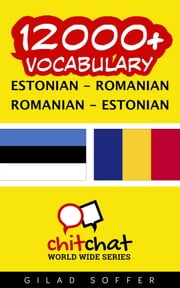 12000+ Vocabulary Estonian - Romanian ebook by Gilad Soffer