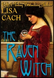 The Raven Witch ebook by Lisa Cach