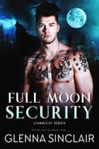 Full Moon Security ebook by