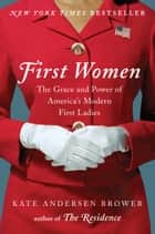 First Women ebook by Kate Andersen Brower