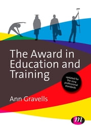 The Award in Education and Training ebook by Ann Gravells