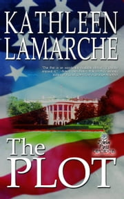 The Plot ebook by Kathleen Lamarche