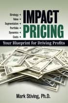 Impact Pricing ebook by Mark Stiving