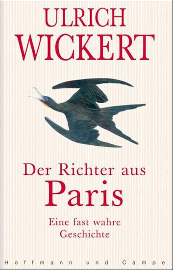 Der Richter aus Paris ebook by Ulrich Wickert