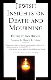Jewish Insights on Death and Mourning ebook by Jack Riemer