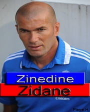 Zinedine Zidane ebook by Pierre H.