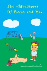 The Adventures of Rocco and Max ebook by Samm Khoury