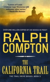 The California Trail ebook by Ralph Compton