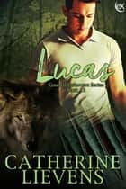 Lucas ebook by Catherine Lievens