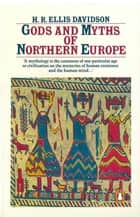 Gods and Myths of Northern Europe ebook by H. Davidson