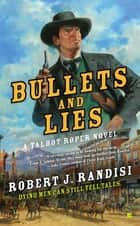 Bullets and Lies ebook by Robert J. Randisi