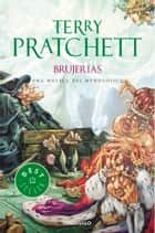 Brujerías (Mundodisco 6) ebook by Terry Pratchett