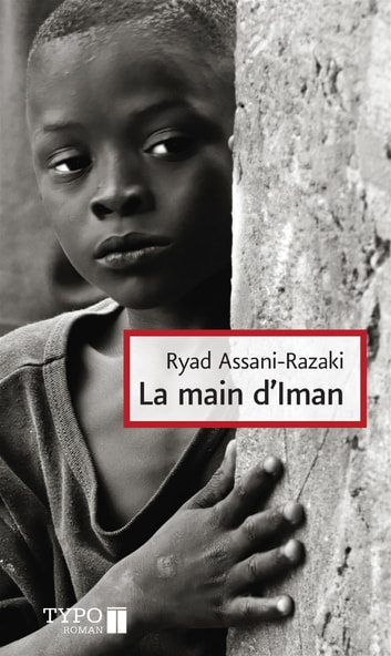 La main d'Iman ebook by Ryad Assani-Razaki