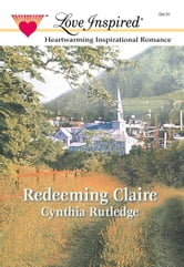 Redeeming Claire ebook by Cynthia Rutledge