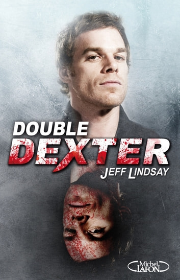 Double Dexter ebook by Jeffry p. Lindsay