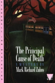 The Principal Cause of Death ebook by Mark Richard Zubro