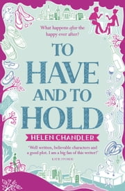 To Have and to Hold ebook by Helen Chandler