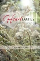 Heartdates II ebook by Ina Timmer