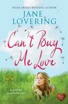 Can't Buy Me Love (Choc Lit) ebook by Jane Lovering