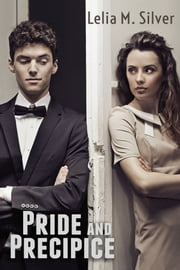 Pride and Precipice ebook by Lelia M. Silver