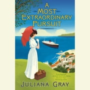 A Most Extraordinary Pursuit audiobook by Juliana Gray