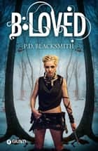 ebook B-loved de P. D. Blacksmith