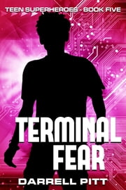Terminal Fear ebook by Darrell Pitt