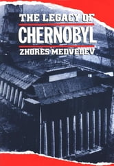 The Legacy of Chernobyl ebook by Zhores Medvedev