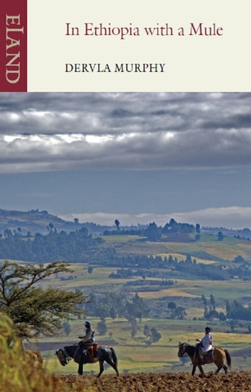 In Ethiopia with a Mule ebook by Dervla Murphy
