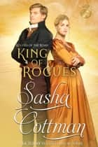 King of Rogues ebook by Sasha Cottman