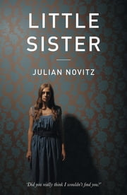 Little Sister ebook by Julian Novitz